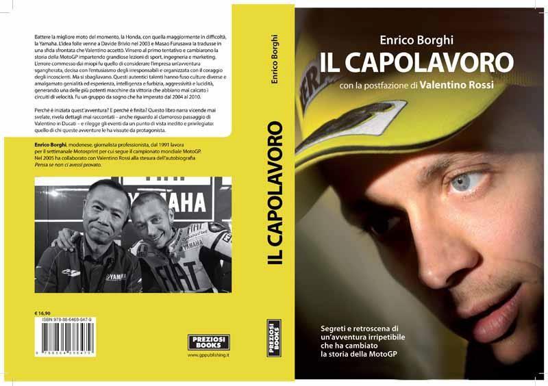 (RACEBOOK) VALENTINO ROSSI: IL CAPOLAVORO. | MOTOCICLISTI.BLOG - Passione per la velocità